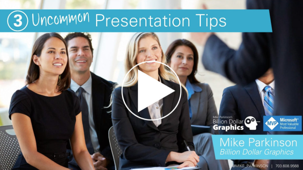 3 Uncommon Presentation Tips (Video)